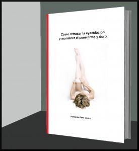 portada del libro cómo retrasar la eyaculación y mantener el pene firme y duro